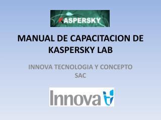 MANUAL DE CAPACITACION DE KASPERSKY LAB