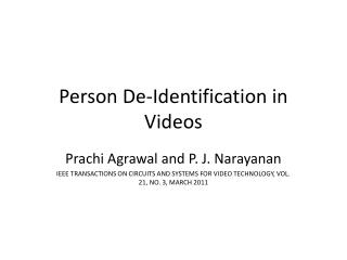 Person De-Identification in Videos