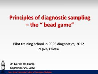 "Principles of diagnostic sampling – the "" bead game"""