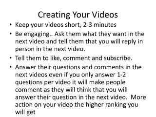Creating Your Videos