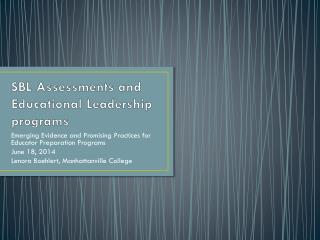 SBL Assessments and  Educational Leadership programs