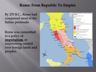 Rome: From Republic To Empire