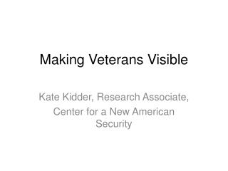 Making Veterans Visible