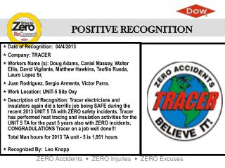Date of Recognition :  04/4/2013 Company : TRACER