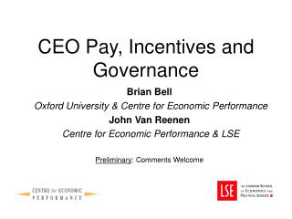 CEO Pay, Incentives and Governance