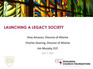 LAUNCHING A LEGACY SOCIETY