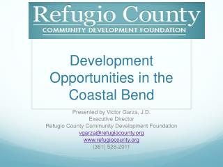 Development Opportunities in the Coastal Bend