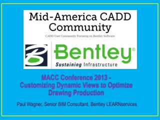 MACC Conference 2013 - Customizing Dynamic Views to Optimize Drawing Production