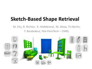 Sketch-Based Shape Retrieval