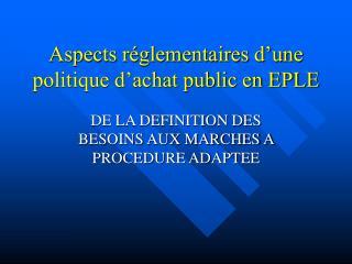 Aspects r glementaires d une politique d achat public en EPLE