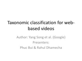 Taxonomic classification for web-based videos