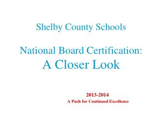 Shelby County Schools National Board Certification: A Closer Look