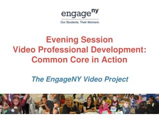 Evening Session Video Professional Development: Common Core in Action