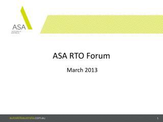 ASA RTO Forum