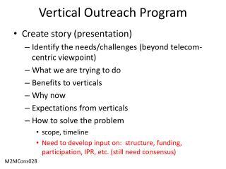 Vertical Outreach Program