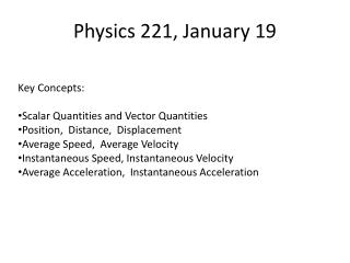 Physics 221, January 19