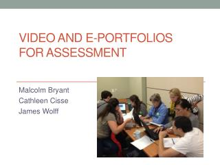 Video  and e -Portfolios  for assessment