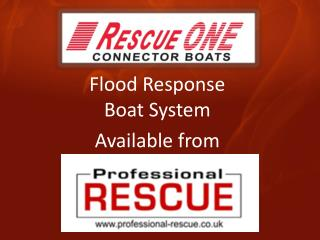 Flood Response  Boat  System Available from