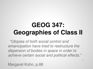 GEOG 347:  Geographies of Class II
