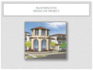 Bloomington  Mixed use project