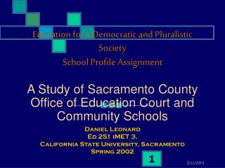 Education for a Democratic and Pluralistic Society School Profile Assignment