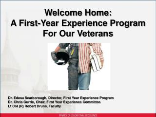 Welcome Home: A First-Year Experience Program For Our Veterans