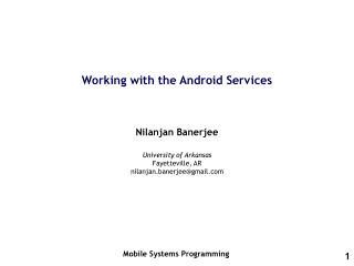 Working with the Android Services