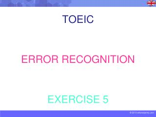 TOEIC ERROR RECOGNITION EXERCISE 5