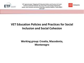 VET Education Policies and Practices for Social Inclusion and Social  Cohesion
