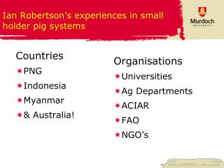 Ian  Robertson's e xperiences in small holder pig systems