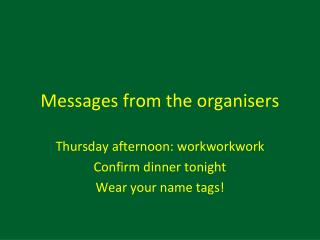 Messages from the  organisers