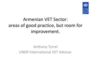 Armenian VET Sector:  areas of good practice, but room for improvement.
