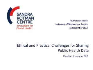 Ethical and Practical Challenges for Sharing Public Health Data