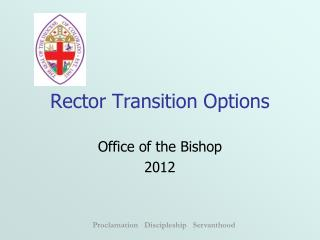 Rector Transition Options