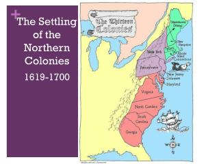 The Settling of the Northern Colonies