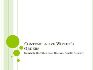 Contemplative Women's Orders