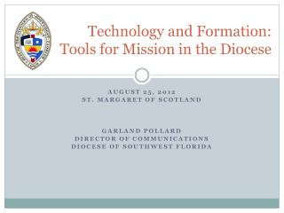 Technology and Formation:  Tools for Mission in the Diocese