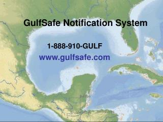 GulfSafe Notification System