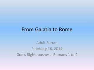 From Galatia to Rome