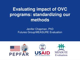 Evaluating impact of OVC programs: standardizing our methods
