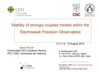 Ignasi Rosell Universidad CEU Cardenal Herrera IFIC, CSIC–Universitat de València