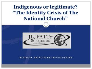"Indigenous or legitimate? ""The Identity Crisis of The National Church"""