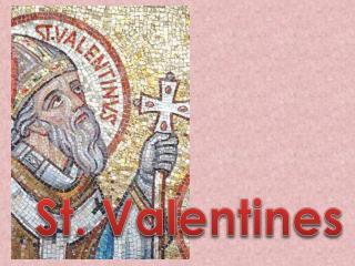 St. Valentines