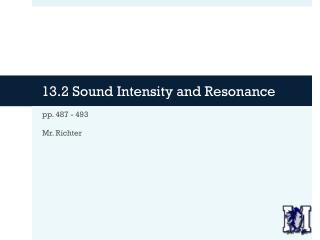 13.2 Sound Intensity and Resonance