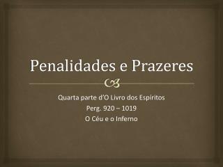 Penalidades e Prazeres