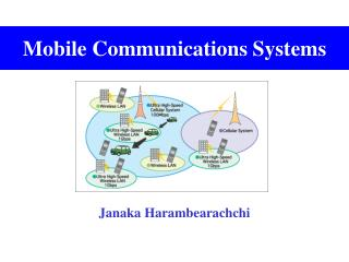 Mobile Communications Systems