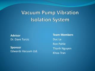 Vacuum Pump Vibration Isolation System