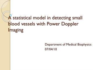 A statistical model in detecting small blood vessels with Power Doppler Imaging