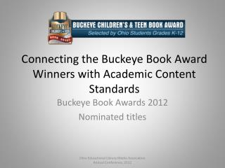 Connecting the Buckeye Book Award Winners with Academic Content Standards