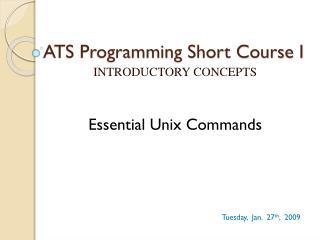 ATS Programming Short Course I